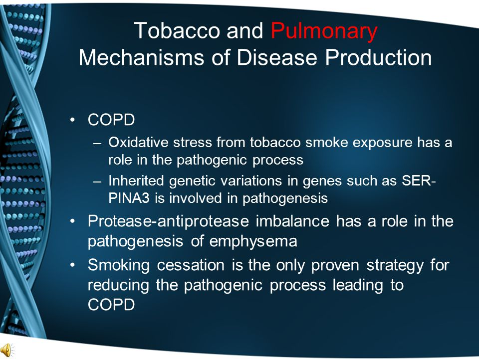 Tobacco and Pulmonary Mechanisms of Disease Production