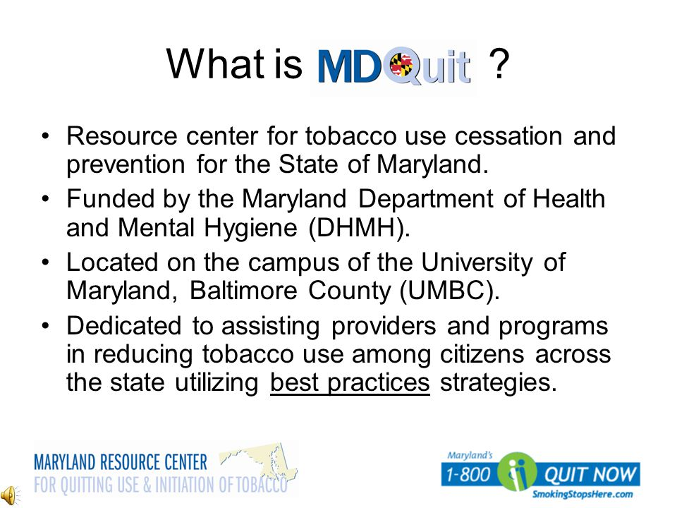 What is Resource center for tobacco use cessation and prevention for the State of Maryland.