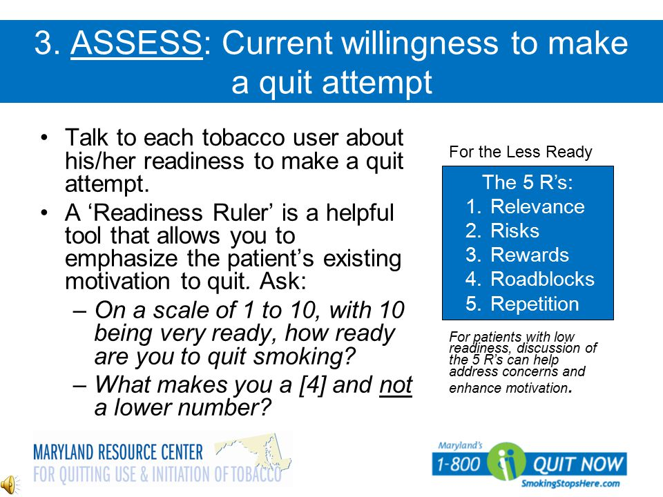 3. ASSESS: Current willingness to make a quit attempt
