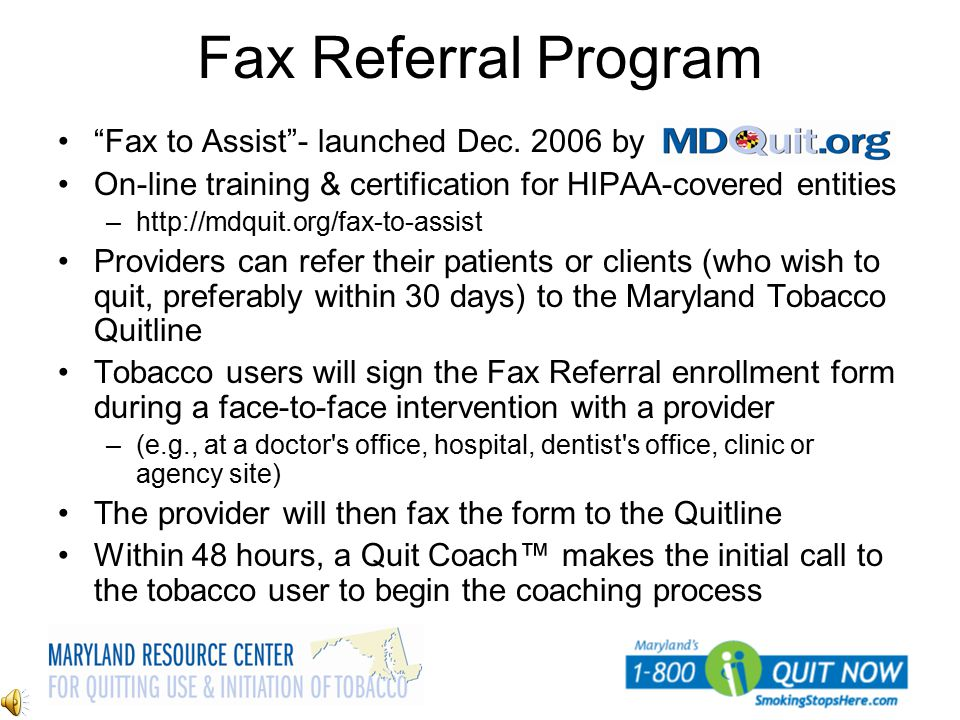 Fax Referral Program Fax to Assist - launched Dec. 2006 by