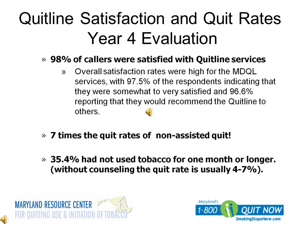 Quitline Satisfaction and Quit Rates Year 4 Evaluation