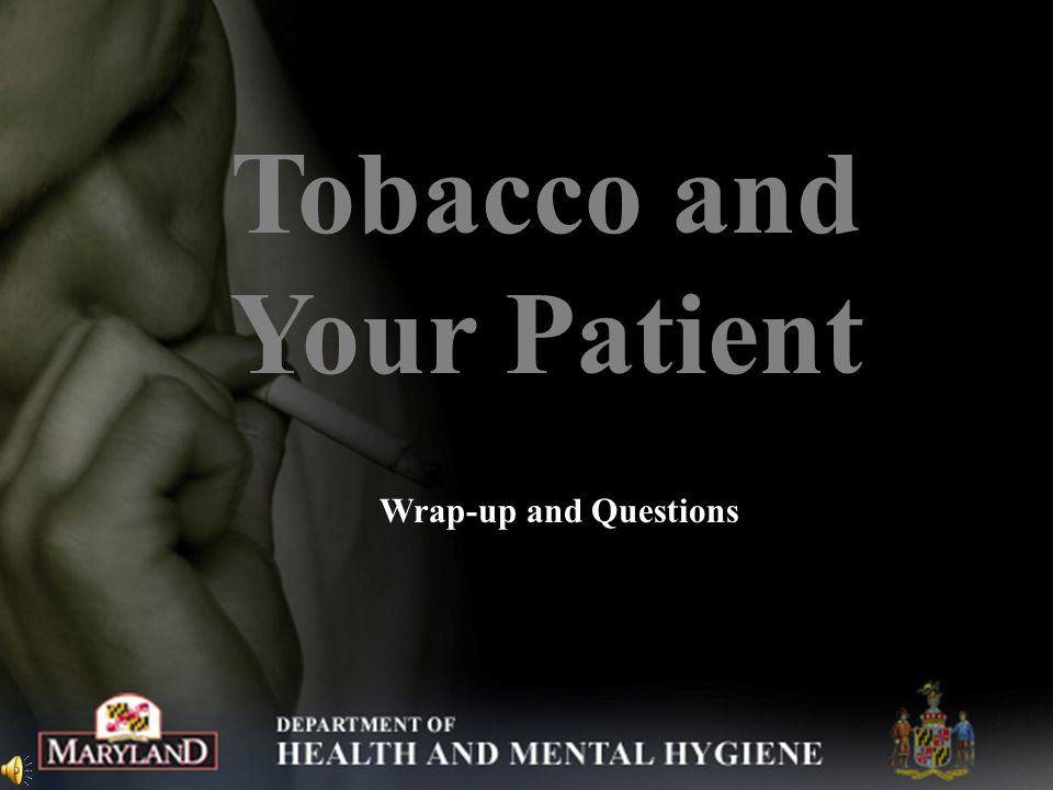 Tobacco and Your Patient