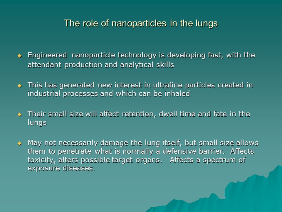 The role of nanoparticles in the lungs