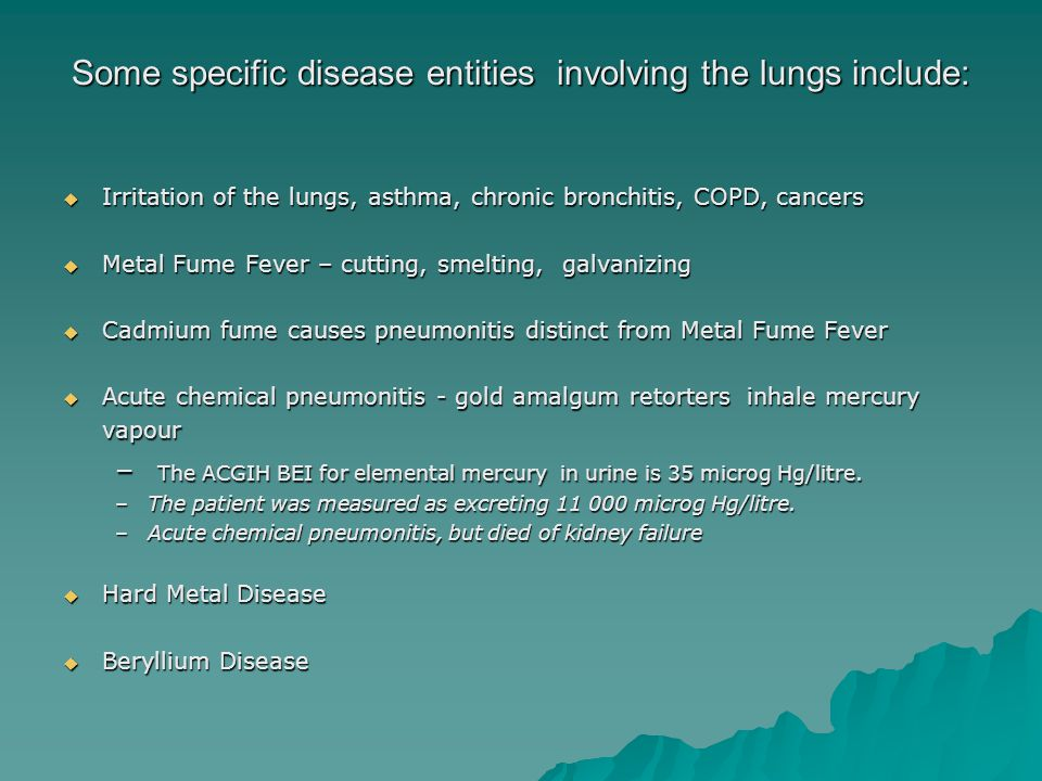 Some specific disease entities involving the lungs include: