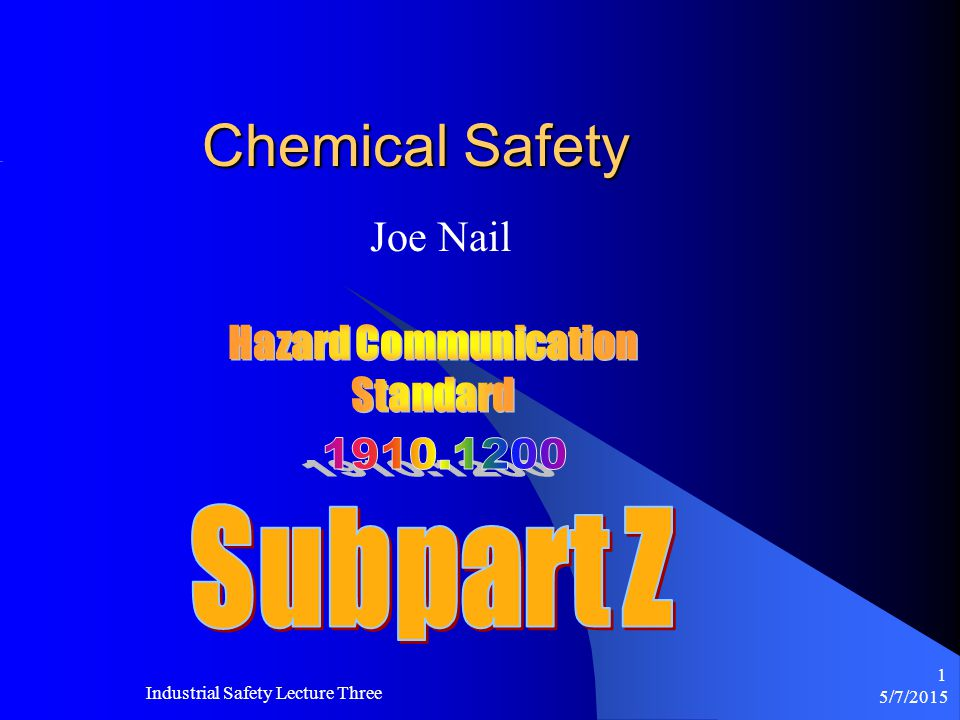 Chemical Safety Subpart Z Joe Nail Hazard Communication Standard