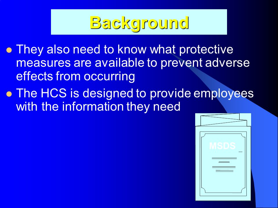 Background They also need to know what protective measures are available to prevent adverse effects from occurring.