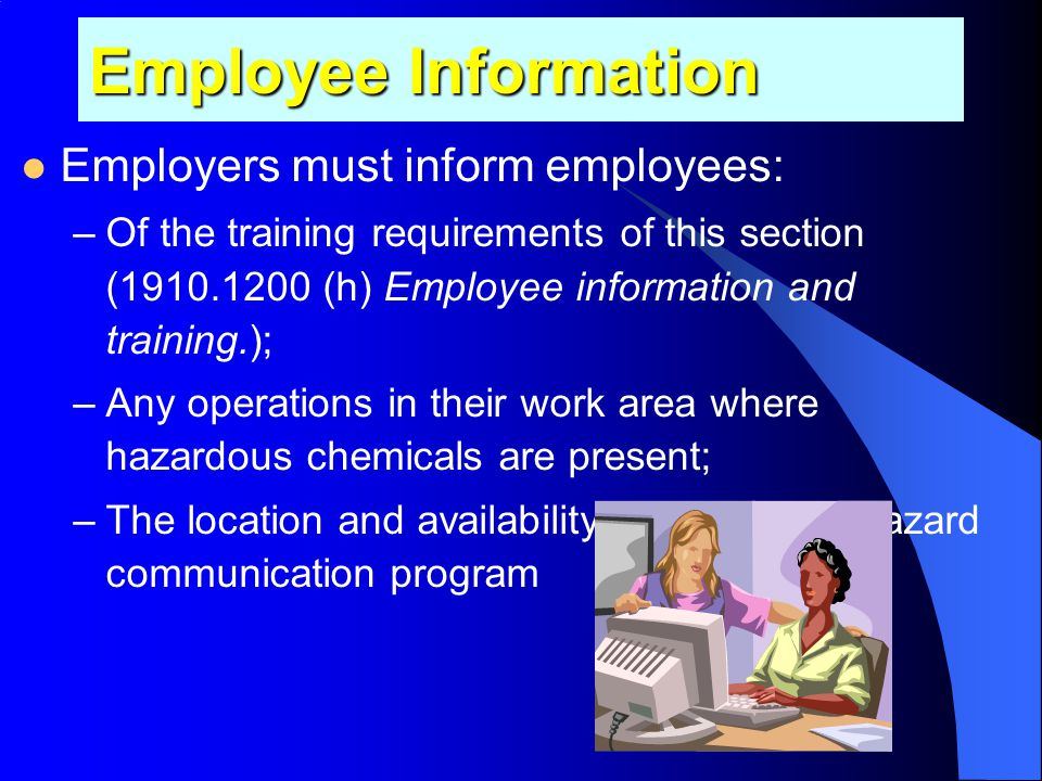 Employee Information Employers must inform employees: