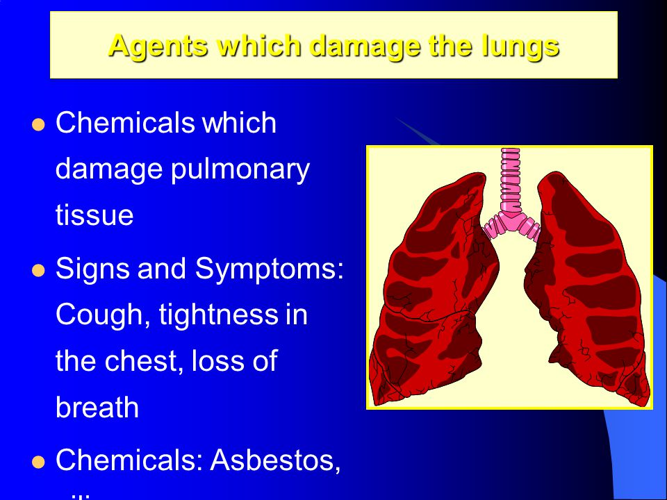 Agents which damage the lungs