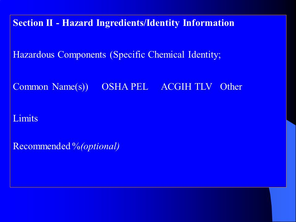 Section II - Hazard Ingredients/Identity Information