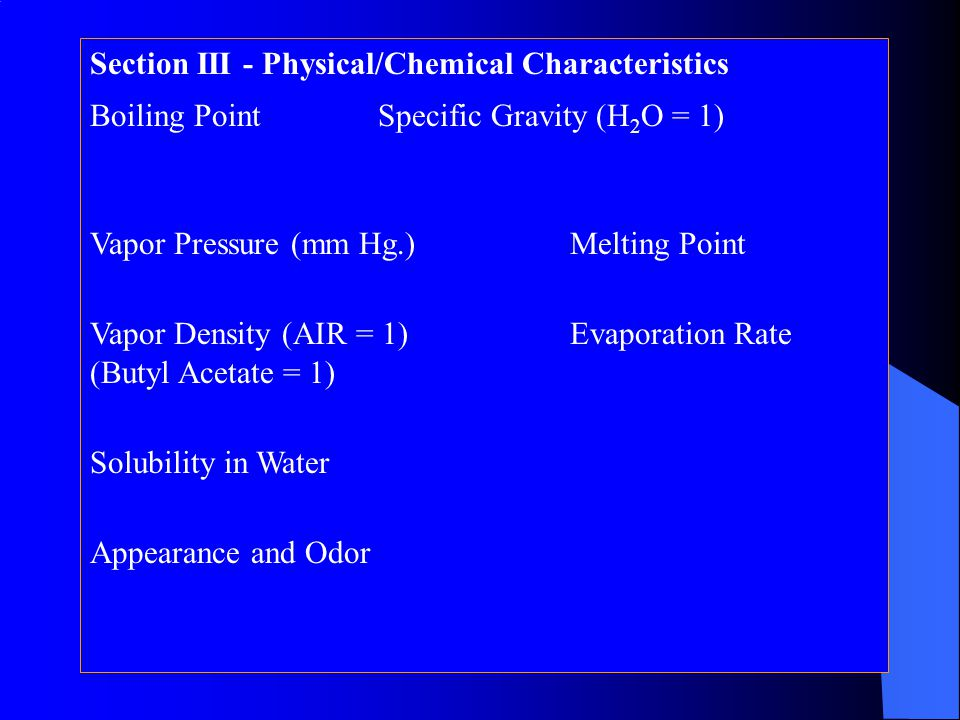 Section III - Physical/Chemical Characteristics