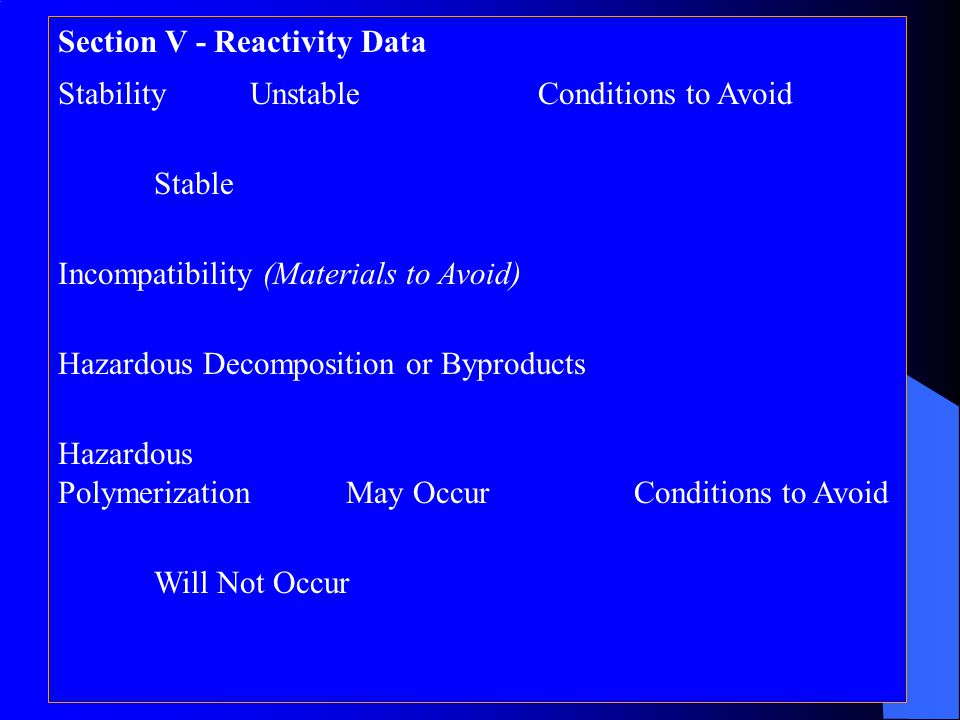 Section V - Reactivity Data
