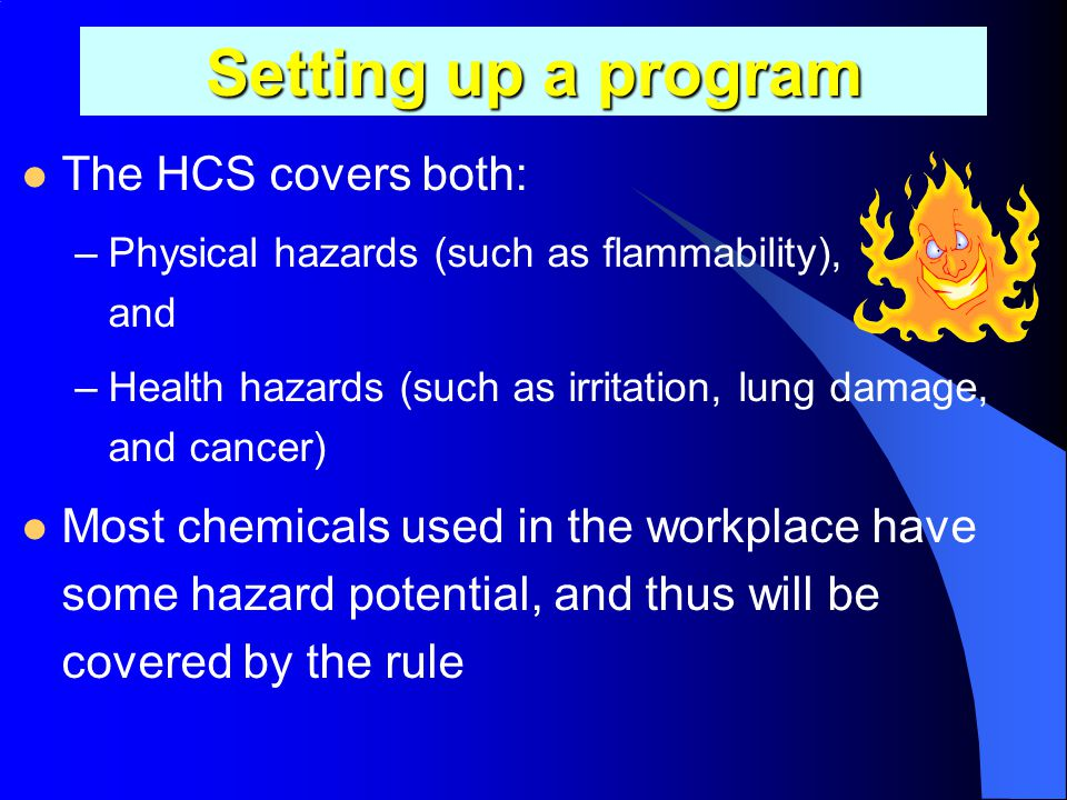 Setting up a program The HCS covers both: