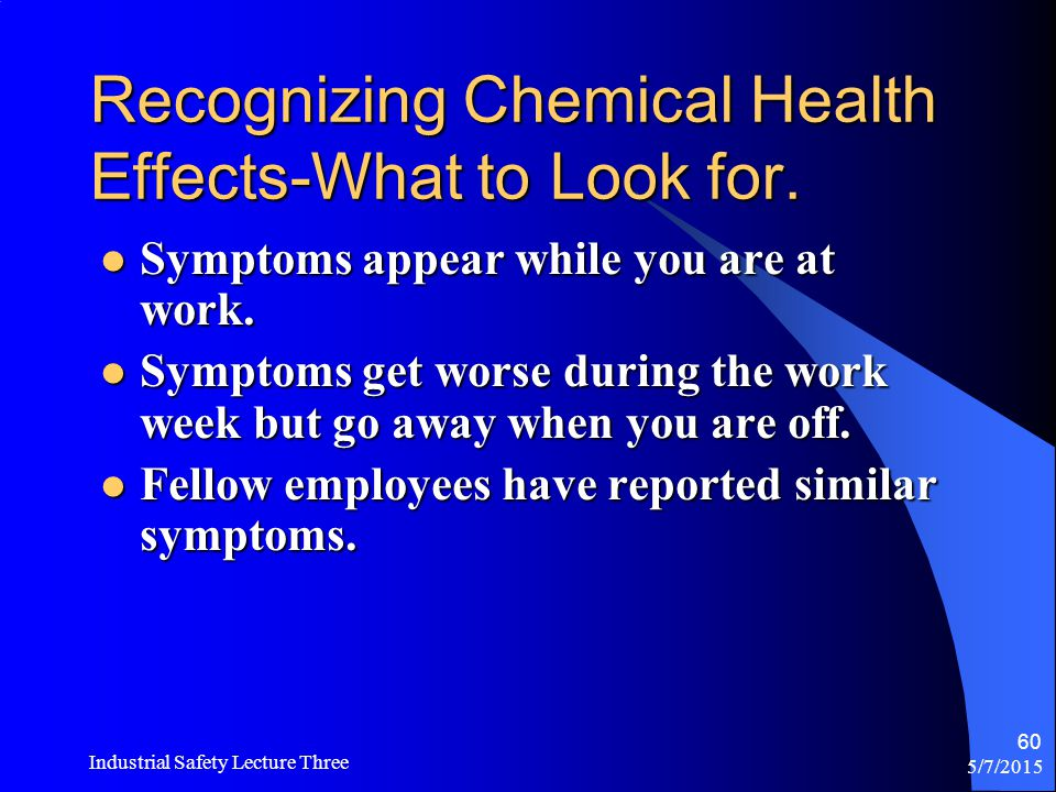 Recognizing Chemical Health Effects-What to Look for.