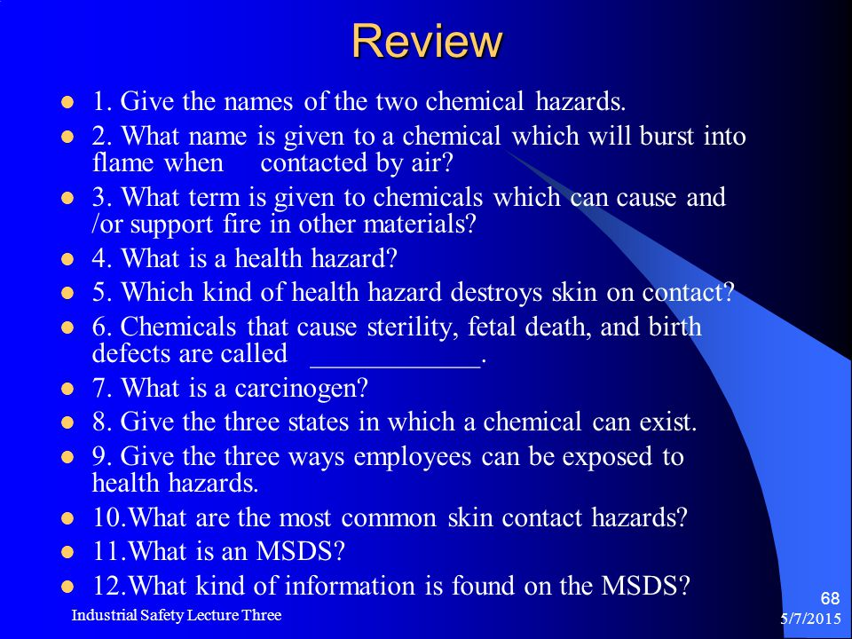 Review 1. Give the names of the two chemical hazards.