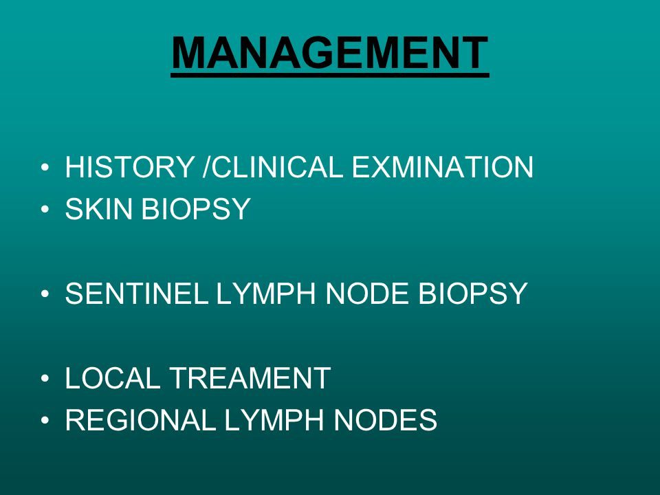 MANAGEMENT HISTORY /CLINICAL EXMINATION SKIN BIOPSY