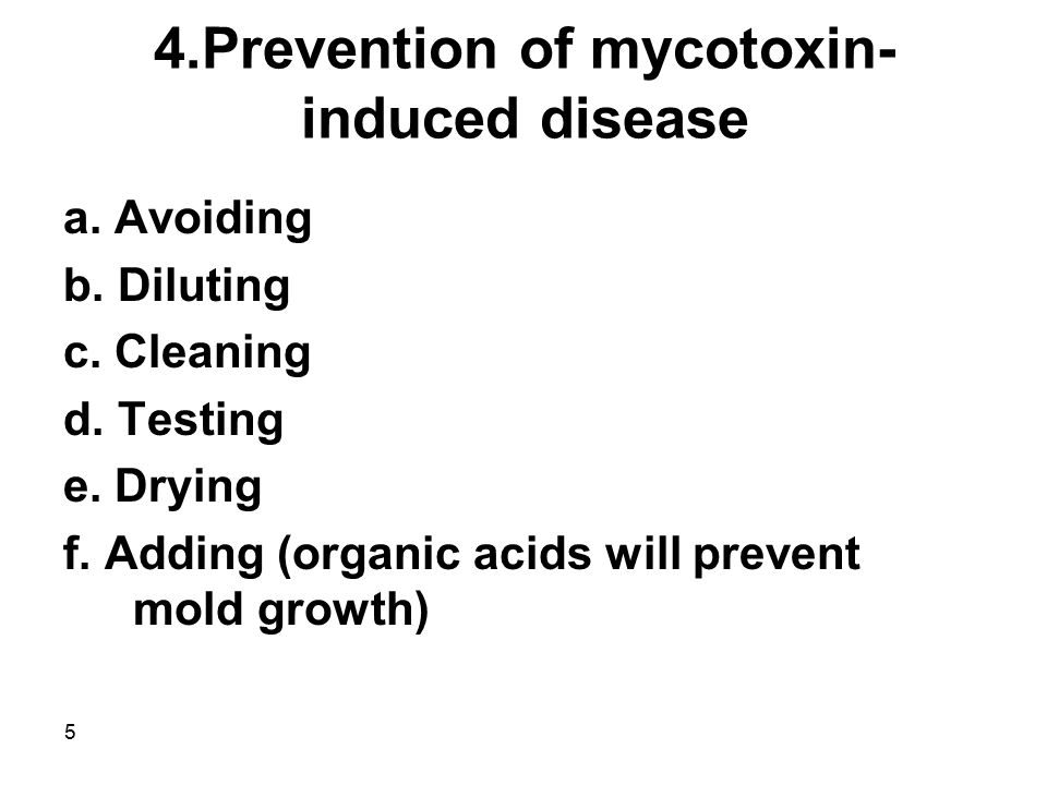 4.Prevention of mycotoxin-induced disease
