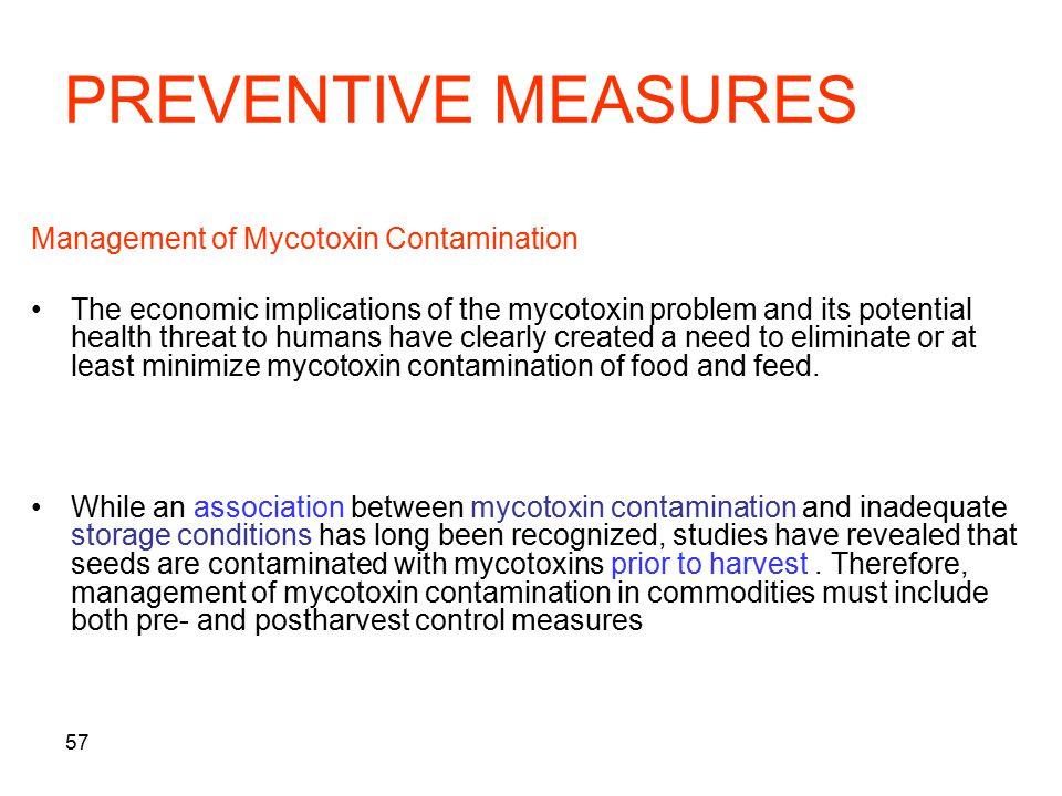 PREVENTIVE MEASURES Management of Mycotoxin Contamination