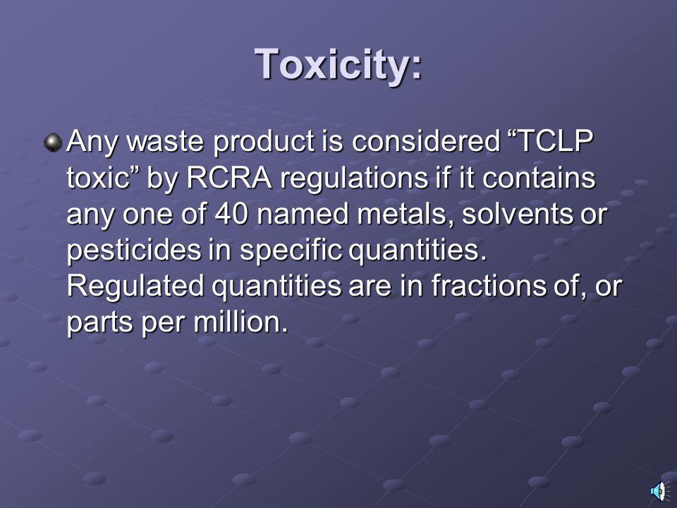 Toxicity: