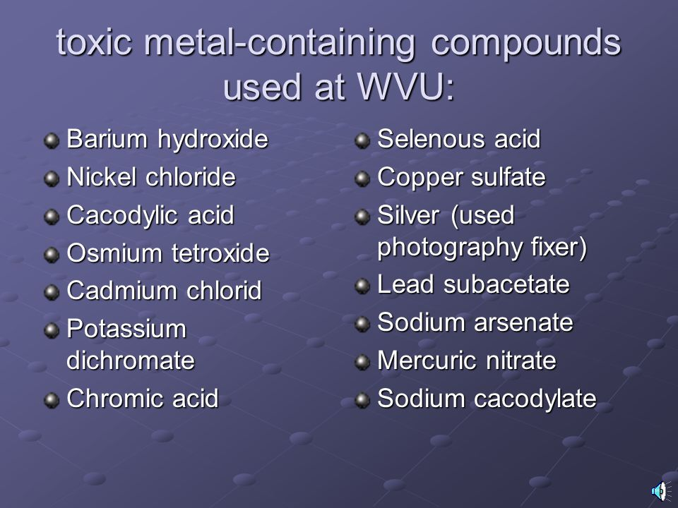 toxic metal-containing compounds used at WVU: