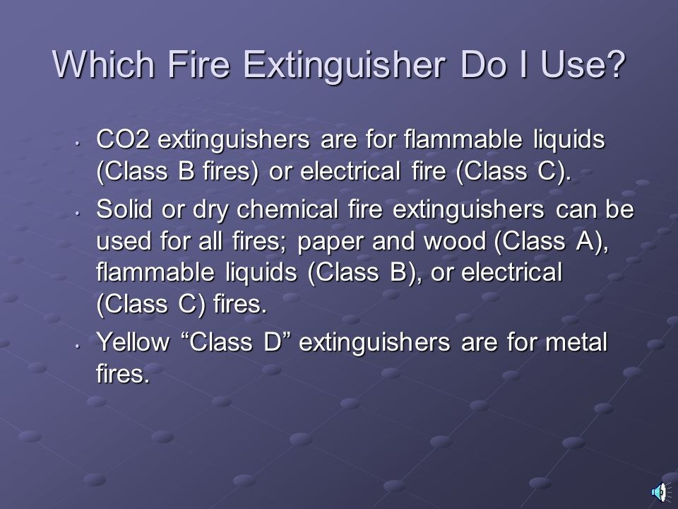 Which Fire Extinguisher Do I Use