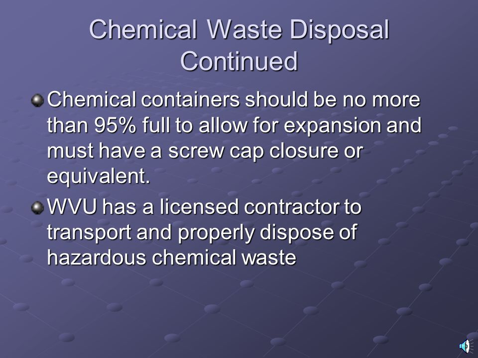 Chemical Waste Disposal Continued