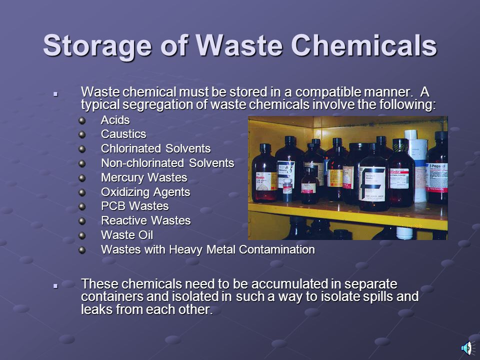 Storage of Waste Chemicals