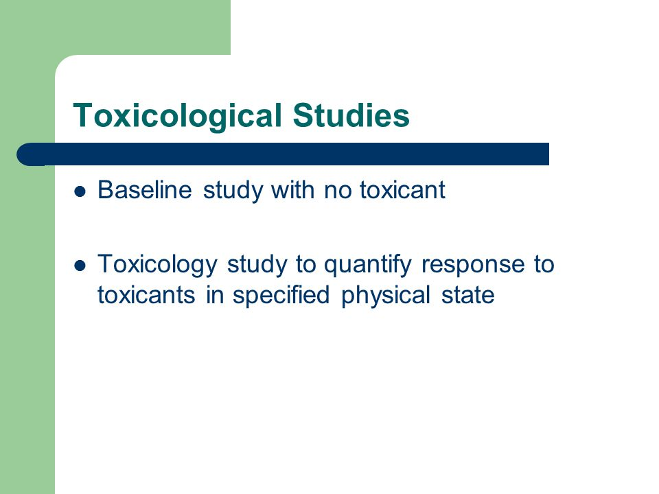 Toxicological Studies