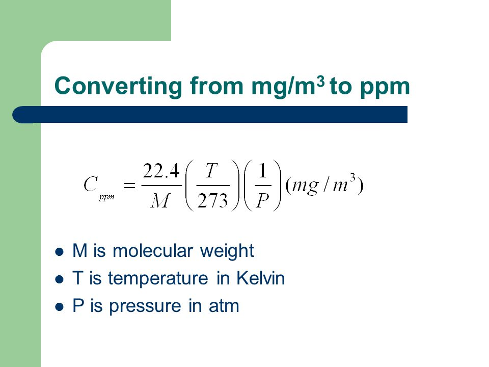 Converting from mg/m3 to ppm