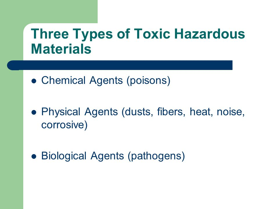 Three Types of Toxic Hazardous Materials