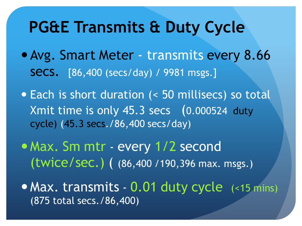 PG&E Transmits & Duty Cycle