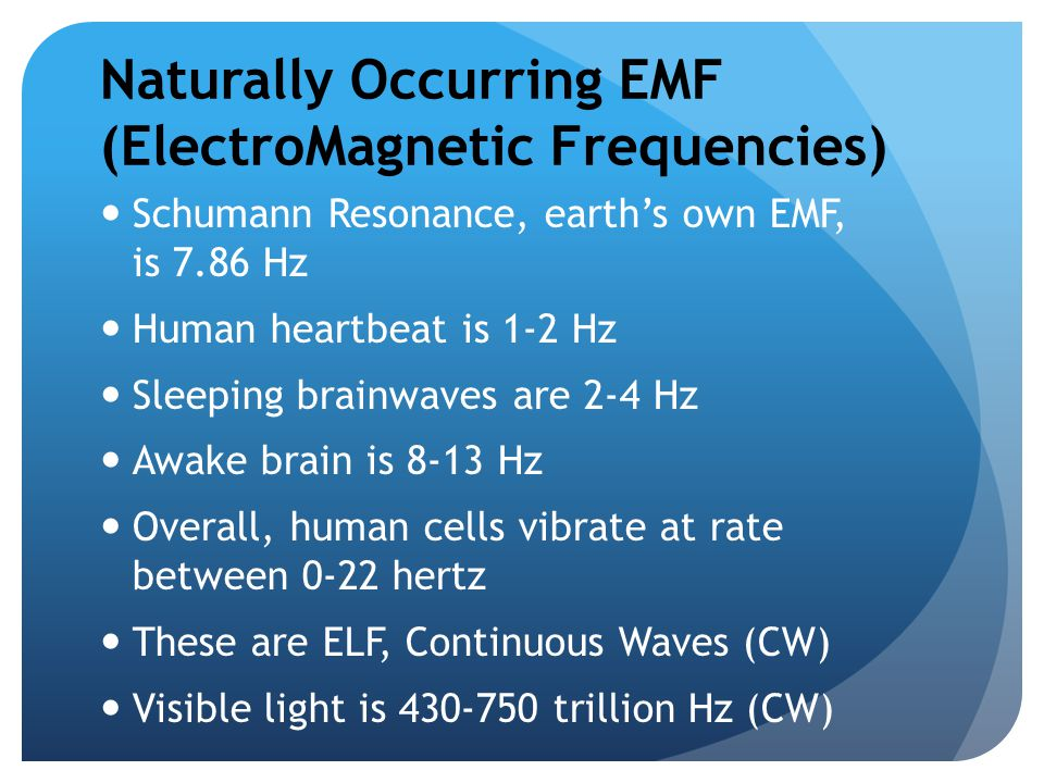 Naturally Occurring EMF (ElectroMagnetic Frequencies)