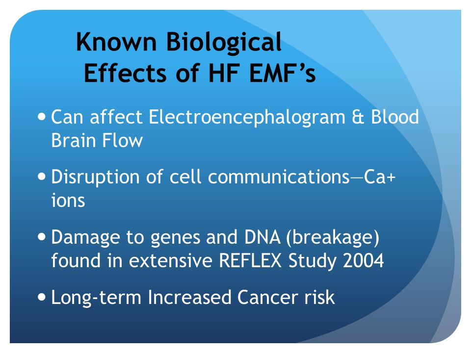 Known Biological Effects of HF EMF's
