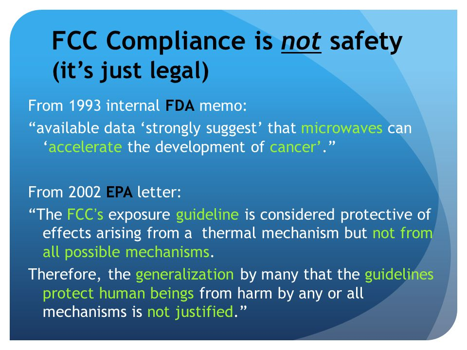 FCC Compliance is not safety (it's just legal)