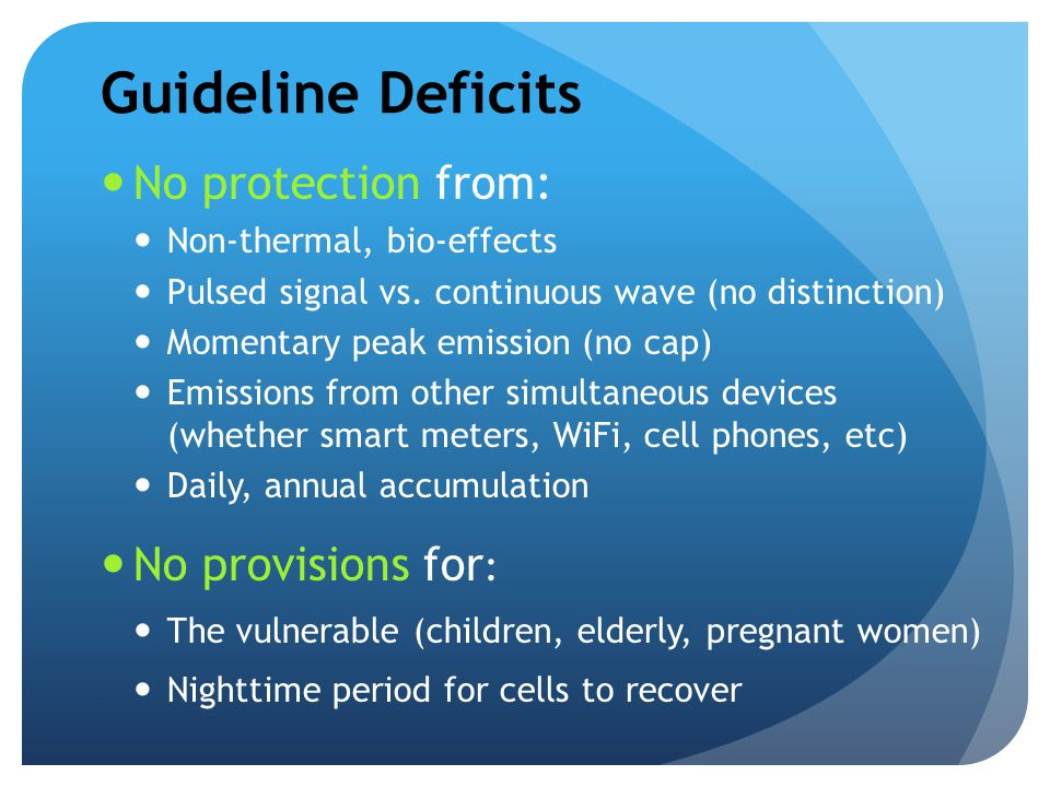 Guideline Deficits No protection from: No provisions for: