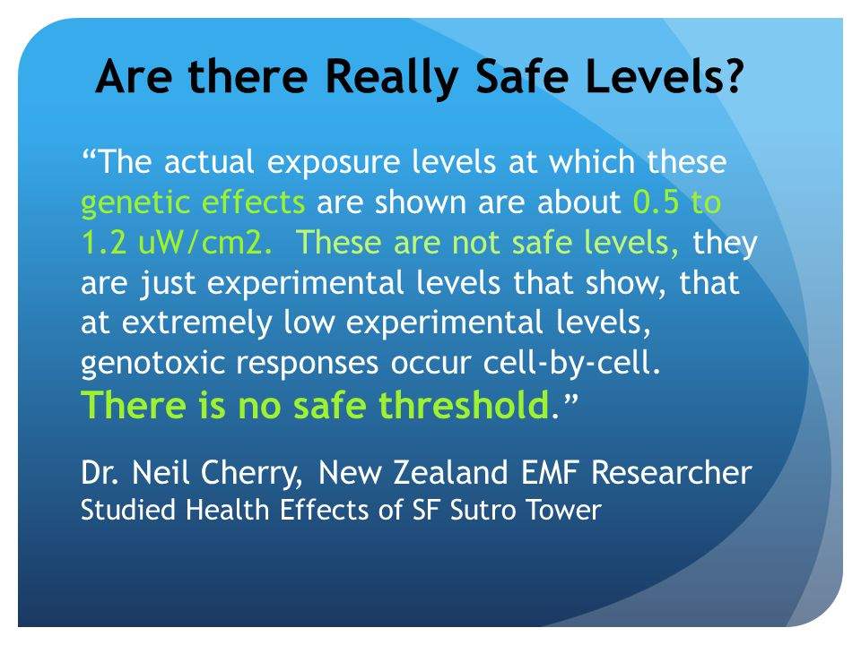 Are there Really Safe Levels