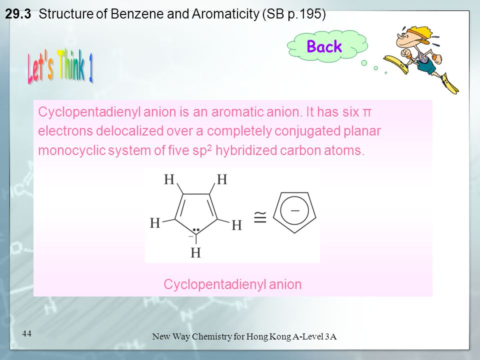 29.3 Structure of Benzene and Aromaticity (SB p.195)