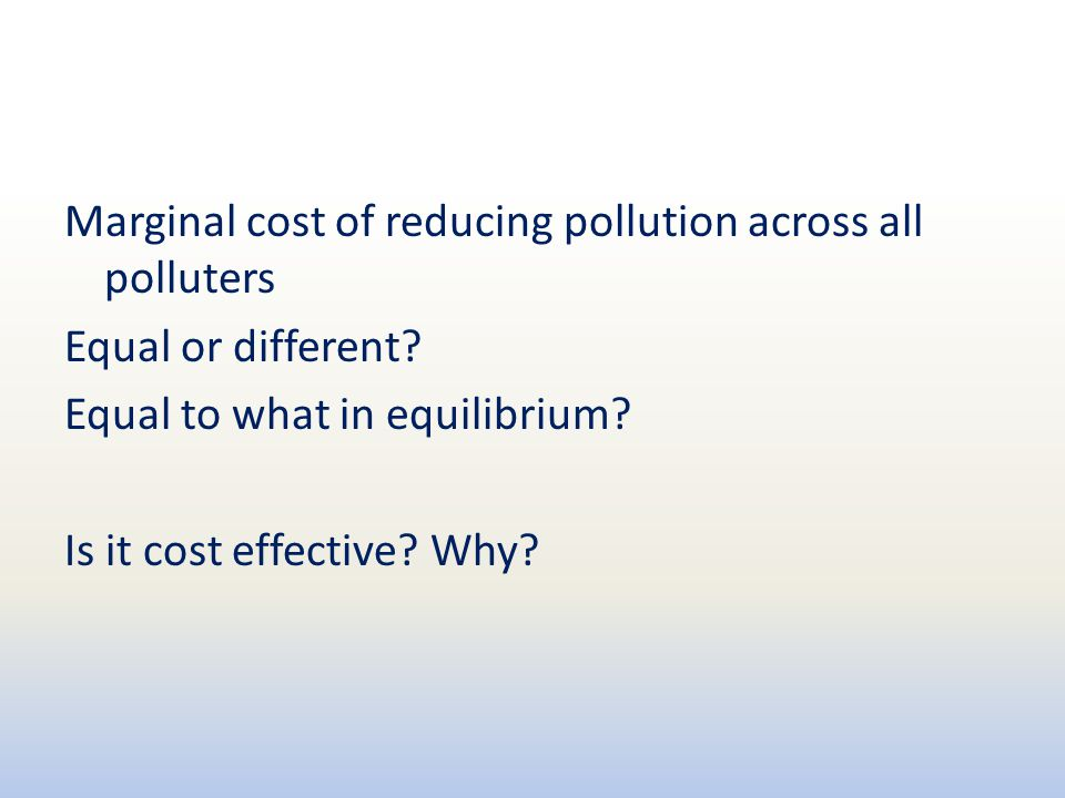 Marginal cost of reducing pollution across all polluters