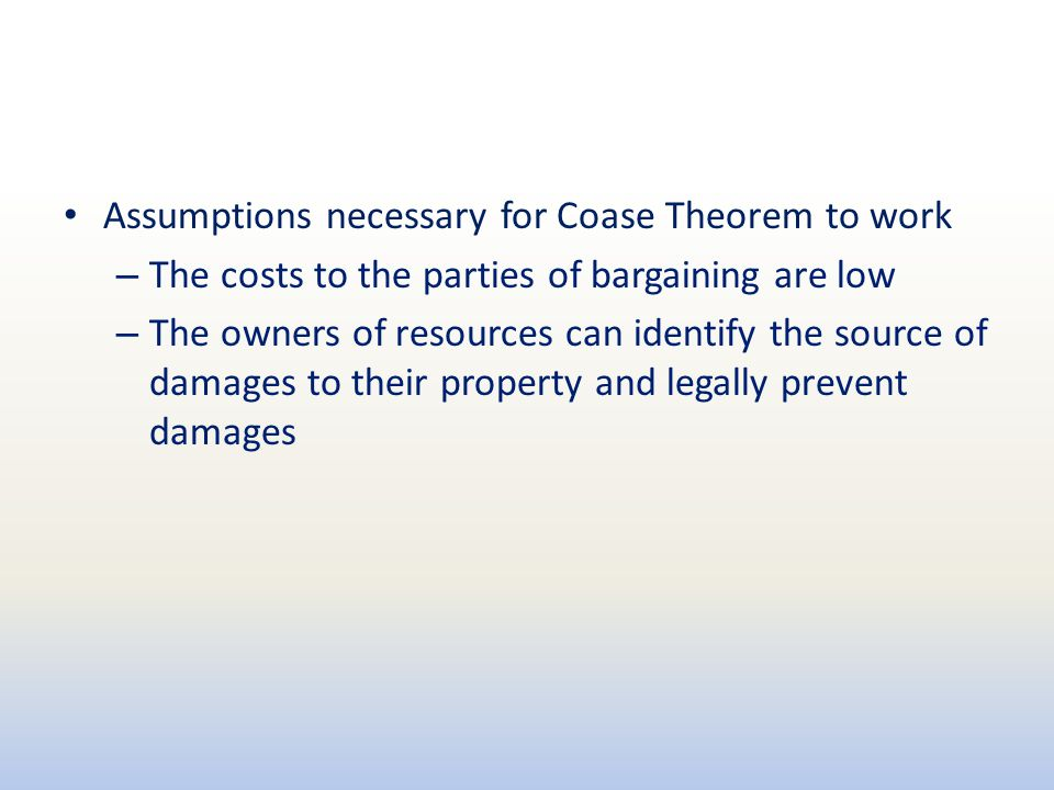 Assumptions necessary for Coase Theorem to work