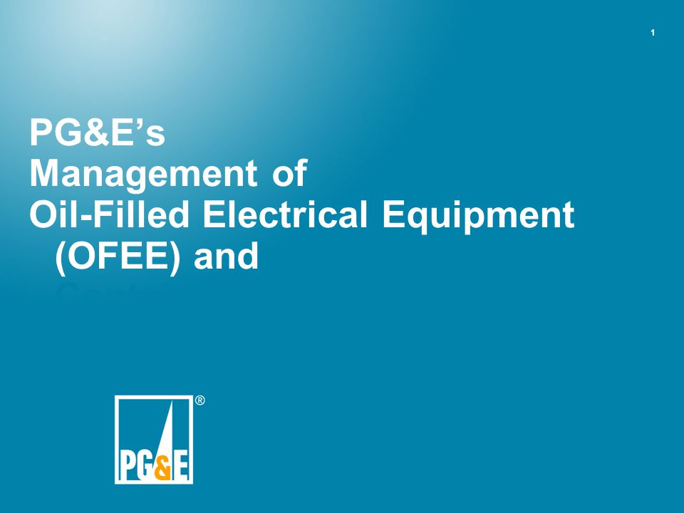 Oil-Filled Electrical Equipment (OFEE) and Other Materials Containing