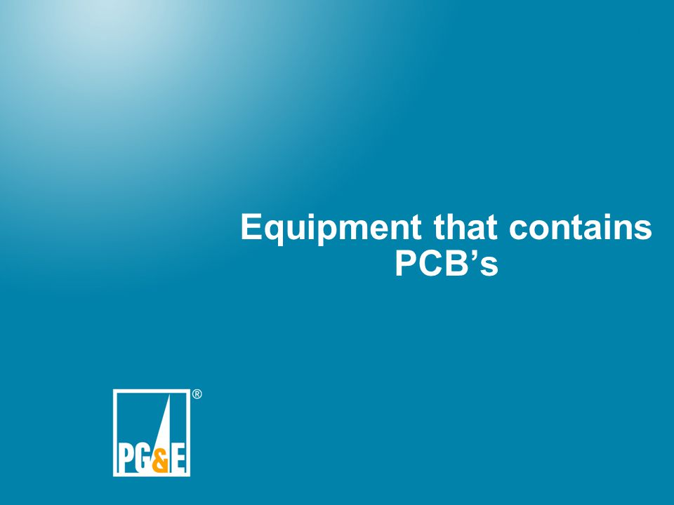 Equipment that contains PCB's
