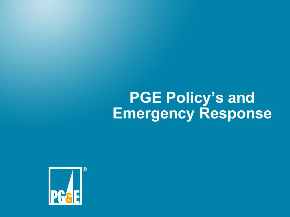 PGE Policy's and Emergency Response
