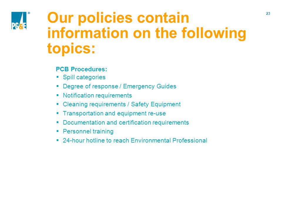 Our policies contain information on the following topics: