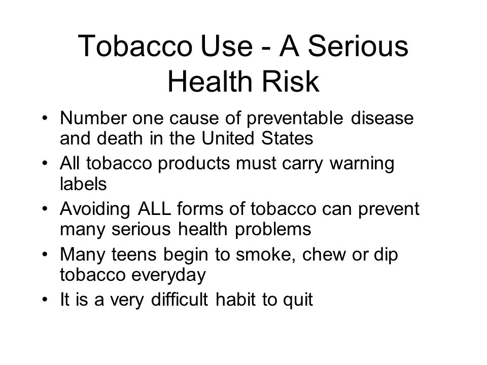 Tobacco Use - A Serious Health Risk