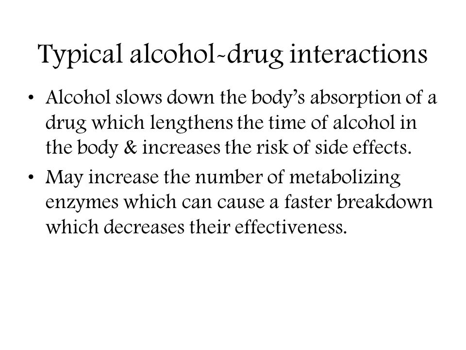 Typical alcohol-drug interactions