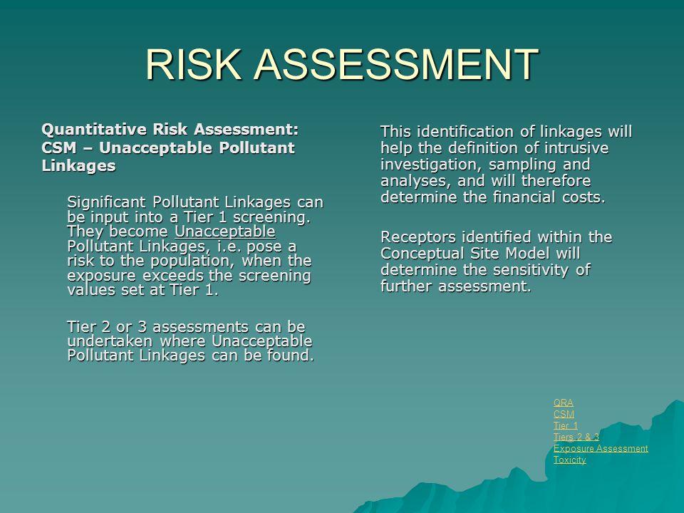 RISK ASSESSMENT Quantitative Risk Assessment: