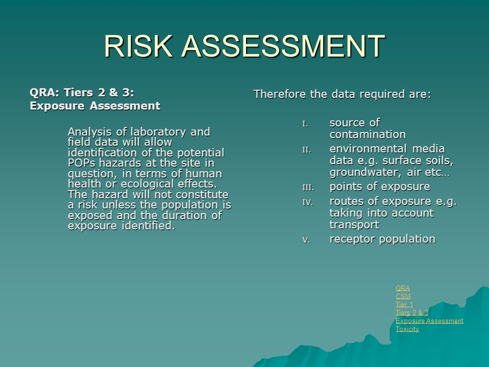 RISK ASSESSMENT QRA: Tiers 2 & 3: Exposure Assessment