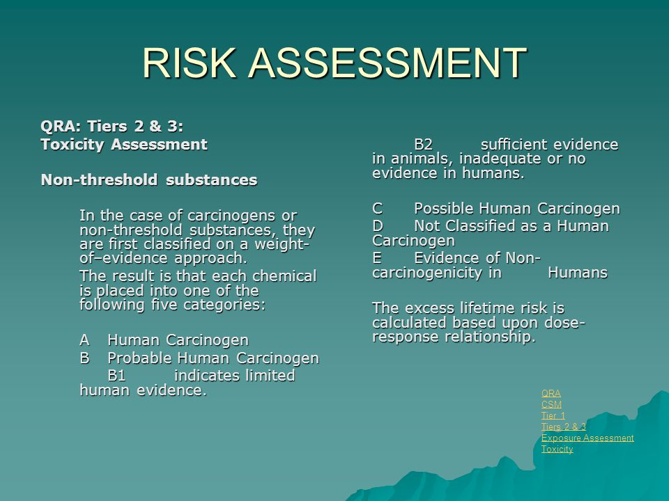 RISK ASSESSMENT QRA: Tiers 2 & 3: Toxicity Assessment