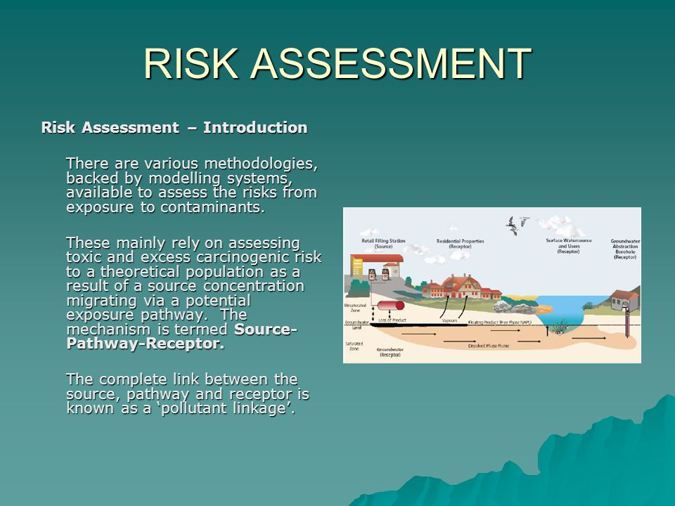 RISK ASSESSMENT Risk Assessment – Introduction