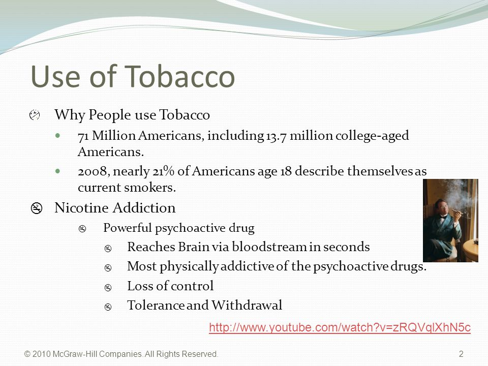 Use of Tobacco Why People use Tobacco Nicotine Addiction