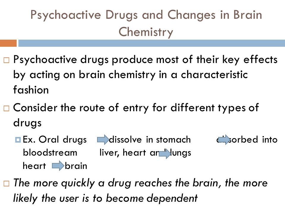 Psychoactive Drugs and Changes in Brain Chemistry